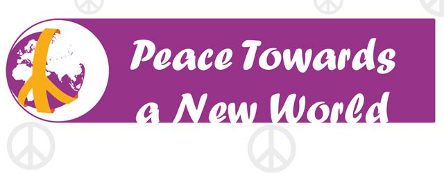 Peace towards a new World