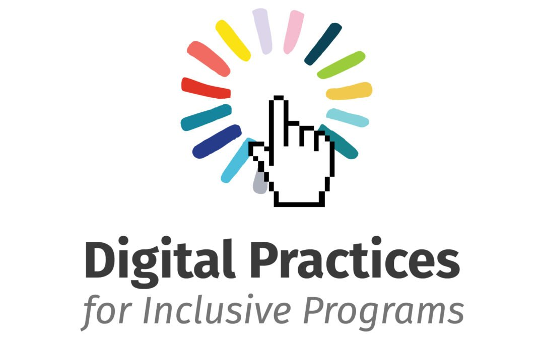 Digital Practices for Inclusive Programs