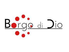 Borgo di Dio – Tutela e valorizzazione del patrimonio storico-artistico e culturale