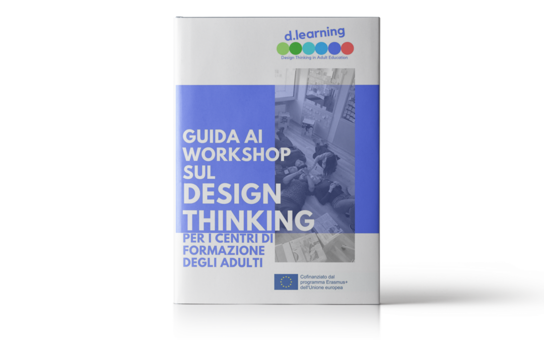 D-Learning – Guida ai workshop sul Design Thinking