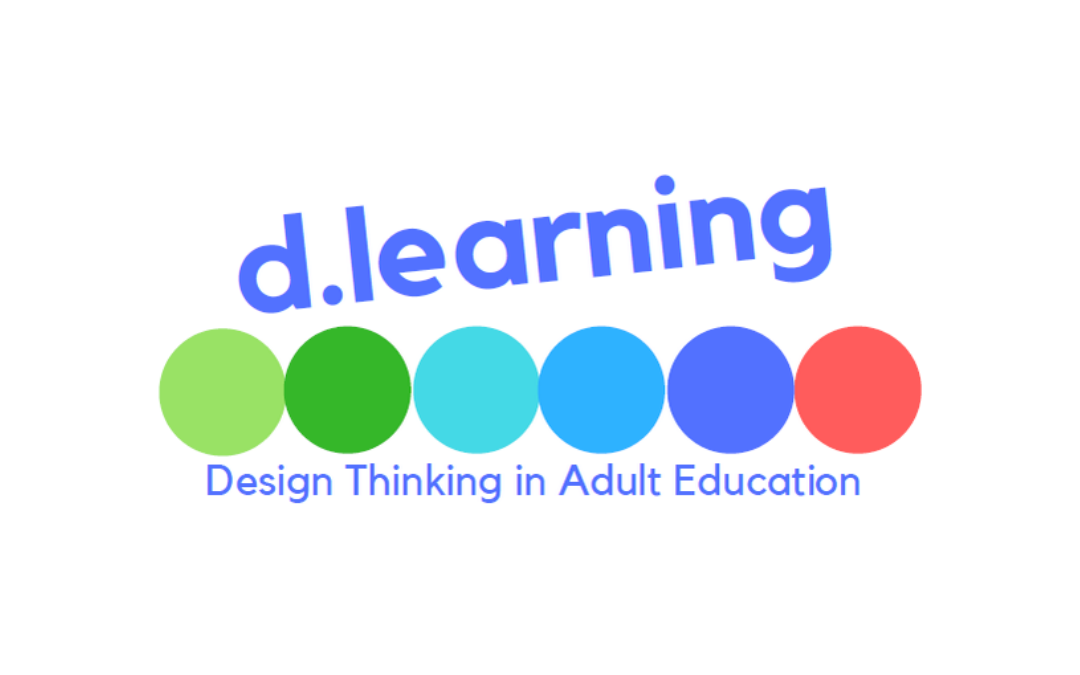 D-Learning – Design Thinking as a means to innovative product development in adult learning