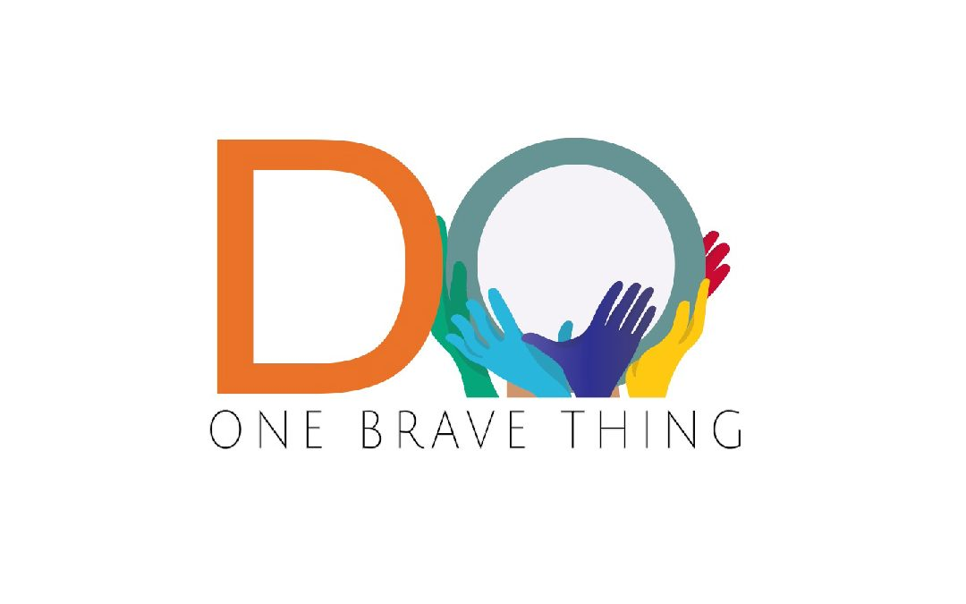 D.O.B.T – Do One Brave Thing