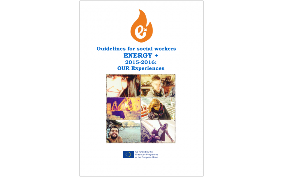 ENERGY+ | Guidelines for social workers 2015-2016: OUR Experiences