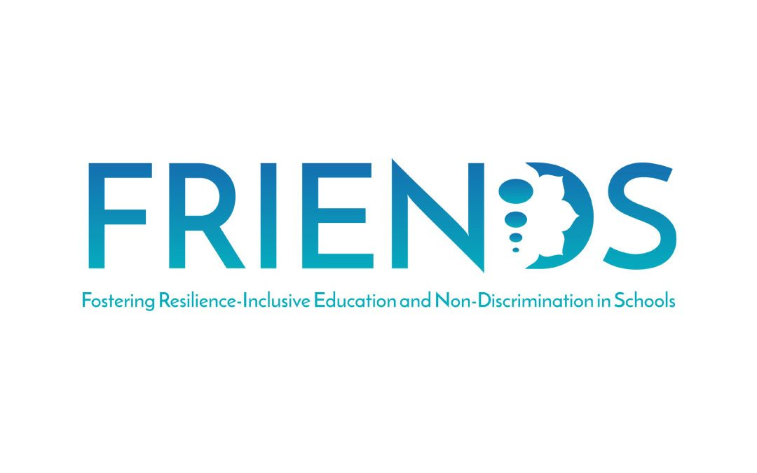 FRIENDS: Fostering Resilience-Inclusive Education & Non-Discrimination in Schools