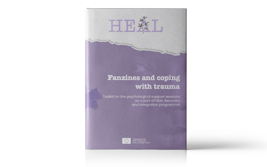 "HEAL – Toolkit for the psychological support sessions ""Fanzines and coping with trauma"""