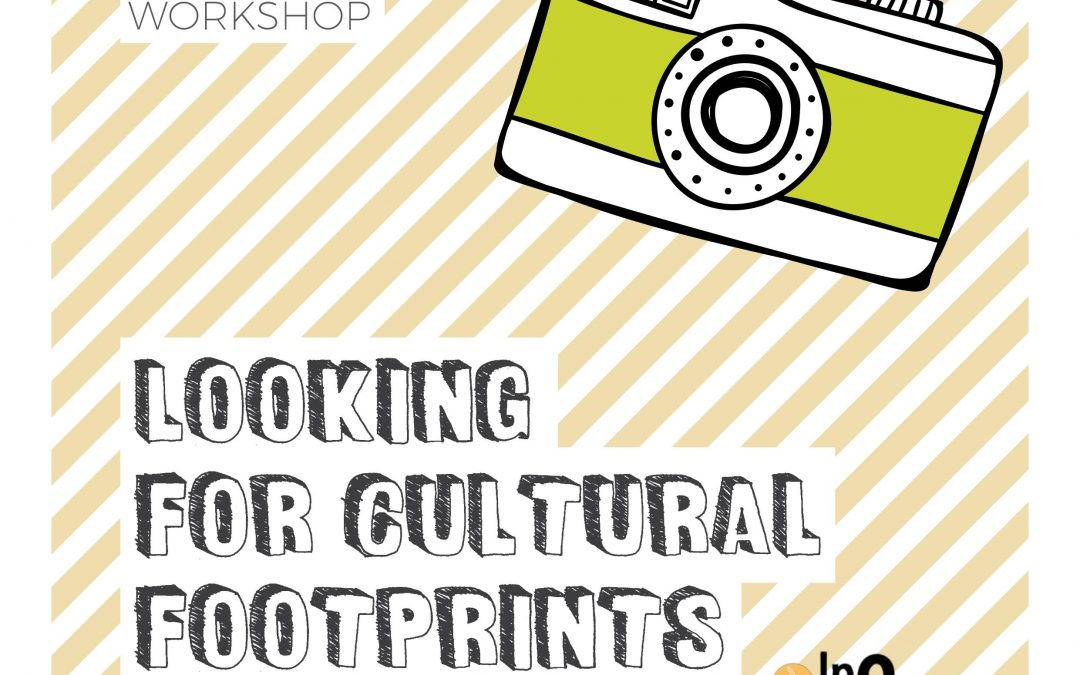 In&Out: Photographic workshop: Looking for cultural footprints