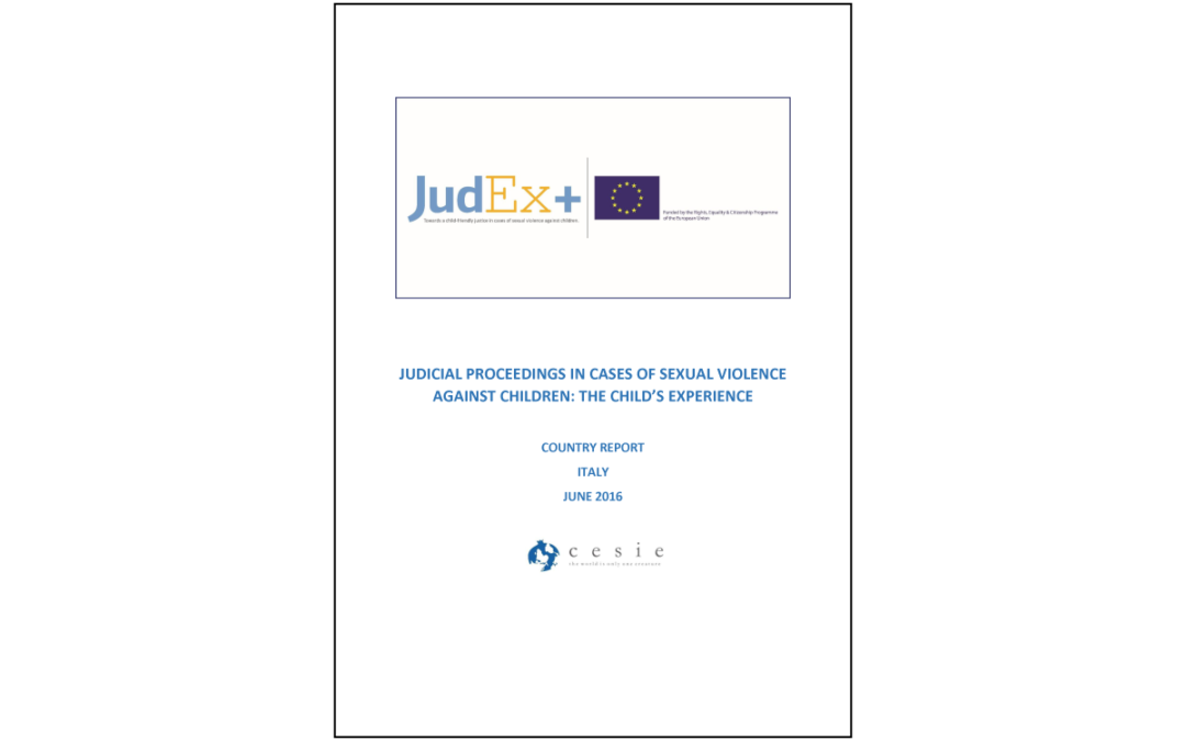 JudEx+ | Judicial Proceedings in Cases of Sexual Violence Against Children: The Child's Experience. Country Report – Italy