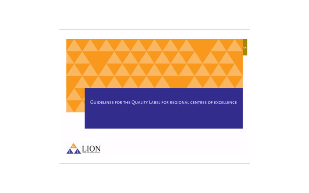 LION – Guidelines for the Quality Label for regional centres of excellence