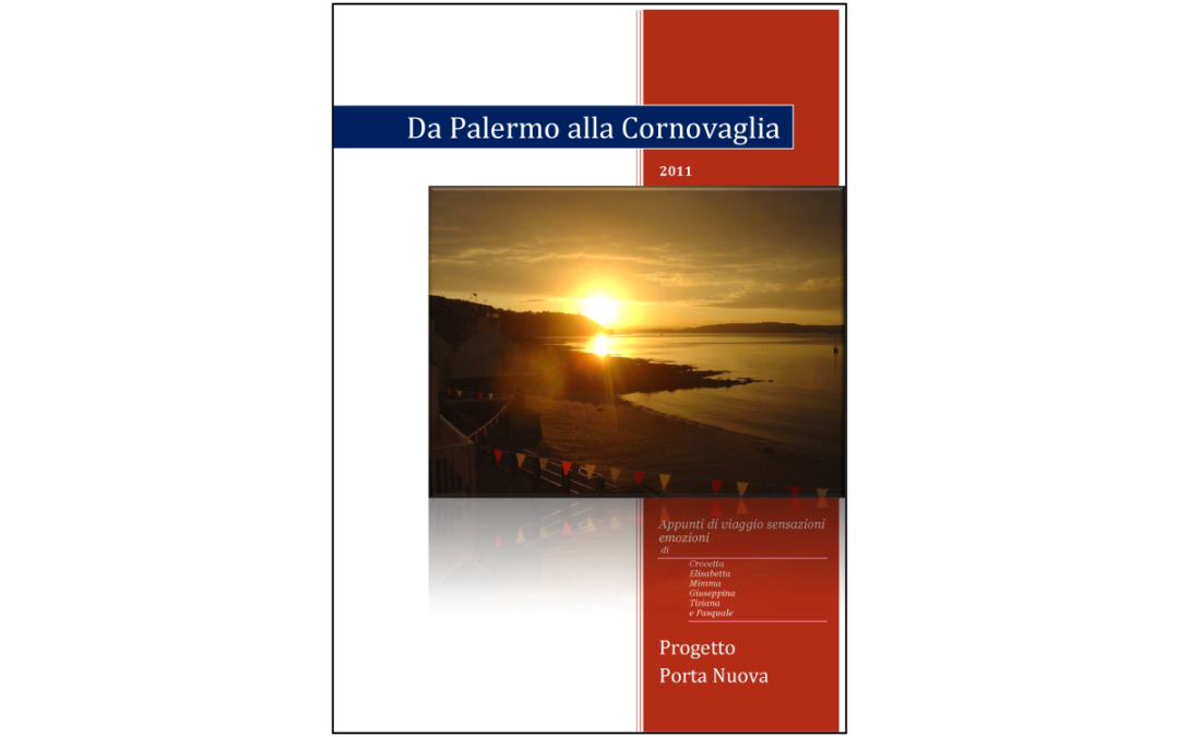 FROM PALERMO TO CORNWALL, Travel Notes, feelings and emotions