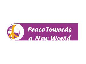 PEACE – Peace towards a new world