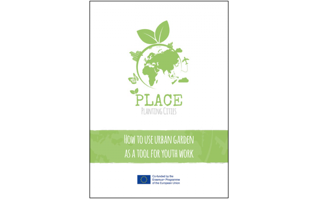 PLACE – OER – How to use urban garden as a tool for youth work
