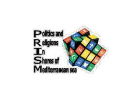 PRISM – Politics and Religion In Shores of Mediterranean Sea