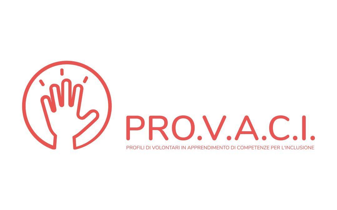 PRO.V.A.C.I – PROfili di Volontari in Apprendimento di Competenze per l'Inclusione