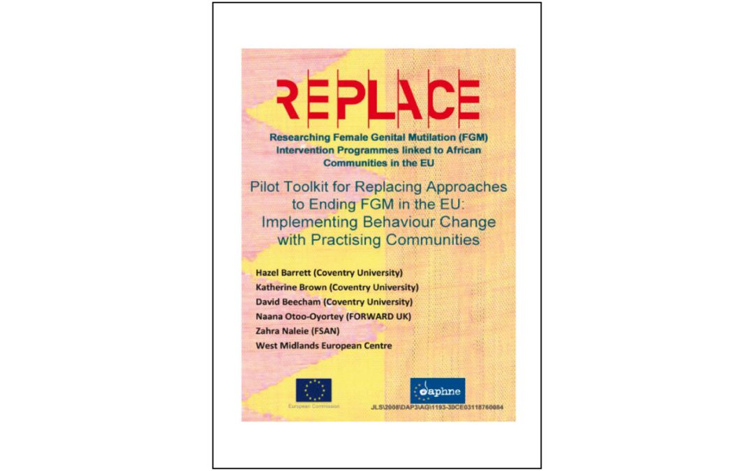 Pilot Toolkit for Replacing Approaches to Ending FGM in the EU: Implementing Behaviour Change with Practising Communities