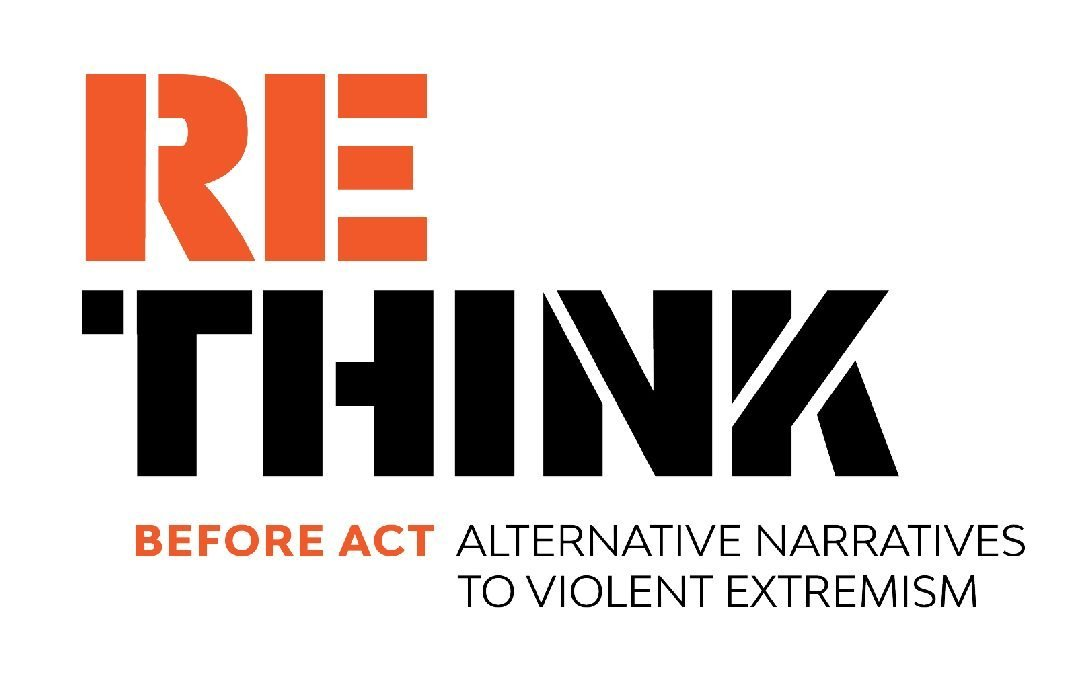 RETHINK: (Re)Think Before Act – Alternative Narratives to Violent Extremism
