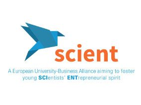 SCIENT – A European University-Business Alliance aiming to foster young SCIEntists' ENTrepreneurial spirit