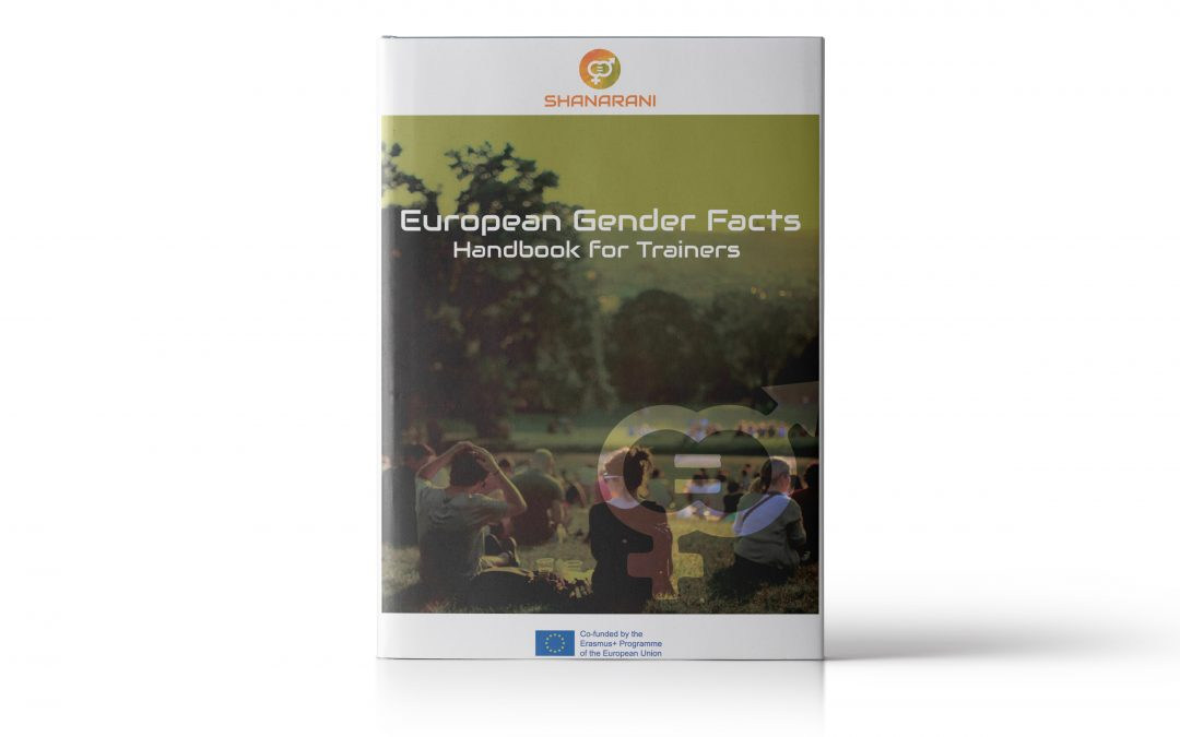 "SHANARANI: Handbook for Trainers ""European Gender Facts"""