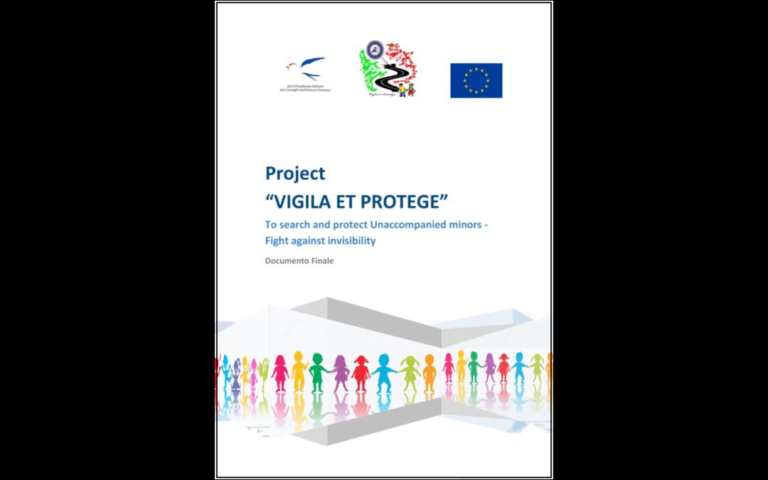 VIGILA ET PROTEGE – Cercare e proteggere i minori non accompagnati – lottare contro l'invisibilità