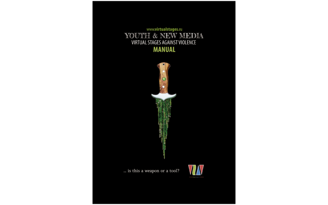 Youth & New Media – Virtual Stages Against Violence Manual