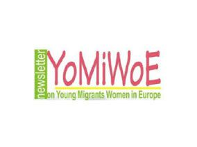 YoMiWoE – Newsletters on young migrant women, their rights and the realization of those rights in European countries
